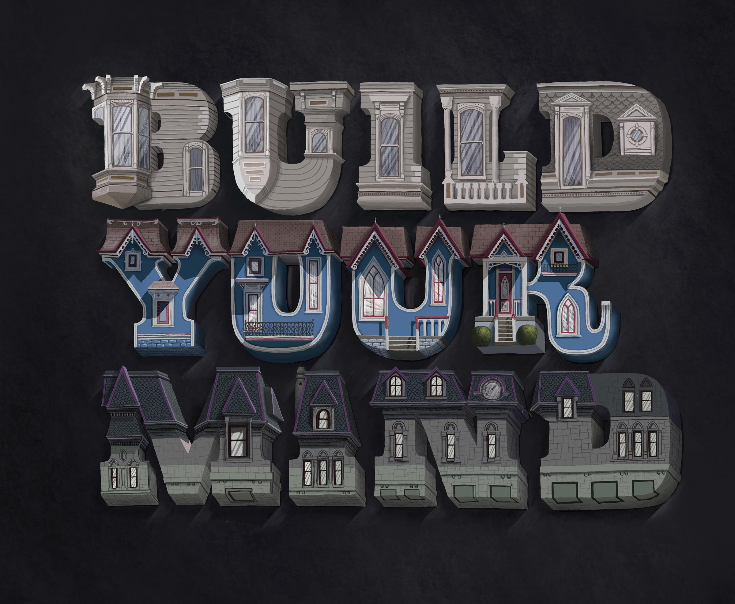 Built your mind